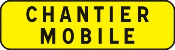 PANNEAU INDICATION 700X200 T1 CHANTIER MOBILE
