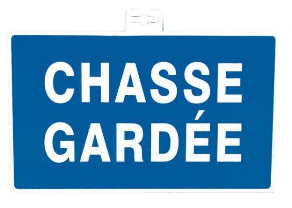 "SIGNALETIQUE \""CHASSE GARDE\"""