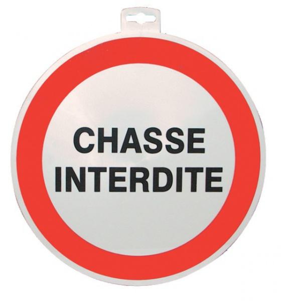 """SIGNALETIQUE \""""CHASSE INTERDITE \"""""""